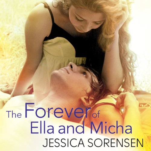 The Forever of Ella and Micha                   By:                                                                                                                                 Jessica Sorensen                               Narrated by:                                                                                                                                 Megan Hayes                      Length: 8 hrs and 26 mins     1 rating     Overall 5.0