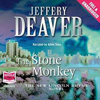 The Stone Monkey                   By:                                                                                                                                 Jeffery Deaver                               Narrated by:                                                                                                                                 Adam Sims                      Length: 15 hrs and 16 mins     153 ratings     Overall 4.2
