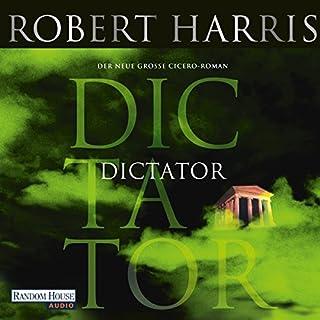 Dictator     Cicero 3              Autor:                                                                                                                                 Robert Harris                               Sprecher:                                                                                                                                 Frank Arnold                      Spieldauer: 7 Std. und 43 Min.     48 Bewertungen     Gesamt 4,5