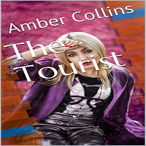The Tourist Audiobook By Amber Collins cover art