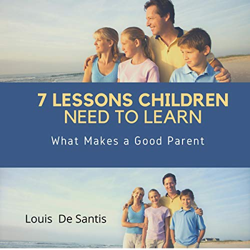 7 Lessons Children Need to Learn audiobook cover art