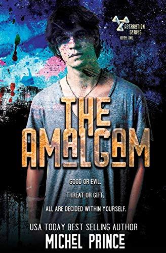 The Amalgam: 1 (The Aberration)