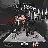 El Riesgo [Explicit]