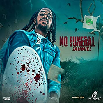 No Funeral