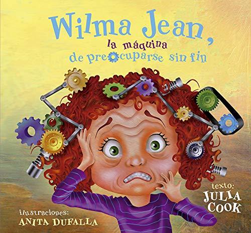 Wilma Jean, La Máquina De Preocuparse sin fin (Picarona)