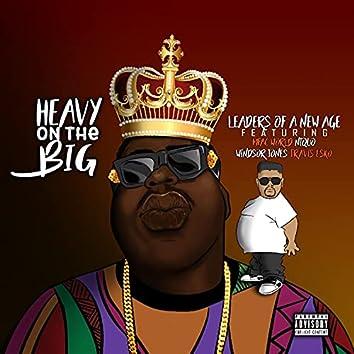 Heavy On The Big (feat. Mpac World, Niqueo, Windsor Jones & Travis Esco) [radio edit] (radio edit)