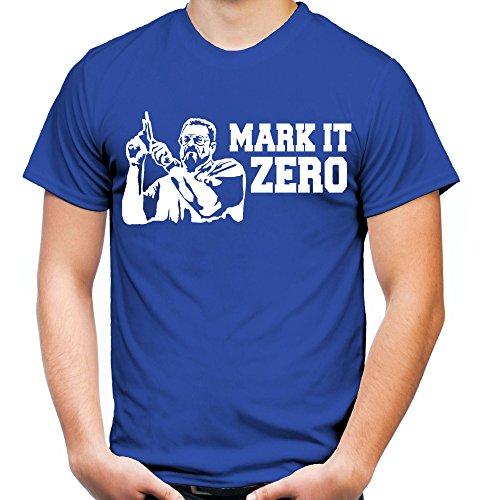 Mark it Zero Männer und Herren T-Shirt | Spruch The Big Lebowski Geschenk | M2 (XL, Blau)