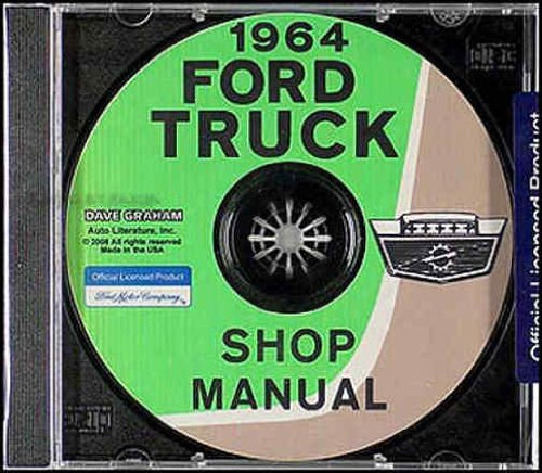 COMPLETE & UNABRIDGED 1964 FORD TRUCK & PICKUP FACTORY REPAIR SHOP & SERVICE...