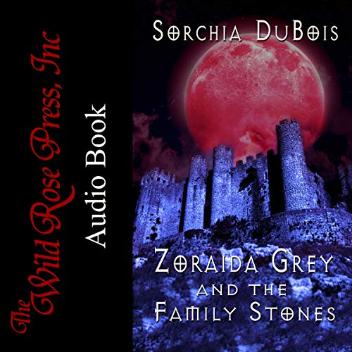 Zoraida Grey and the Family Stones Titelbild