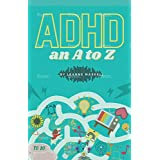 ADHD: an A to Z (English Edition)