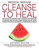 Medical Medium Cleanse to Heal by Anthony William (Hardcover)