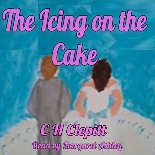 The Icing on the Cake     Life Begins at Forty-Eight, Book 3              By:                                                                                                                                 C H Clepitt                               Narrated by:                                                                                                                                 Margaret Ashley                      Length: 21 mins     1 rating     Overall 5.0