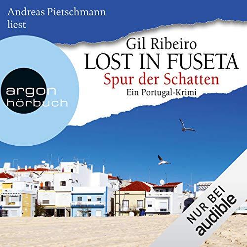 Spur der Schatten. Ein Portugal-Krimi audiobook cover art