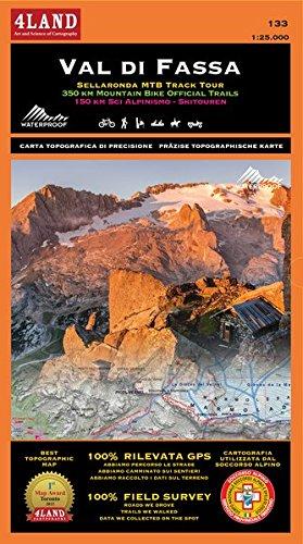 Val di Fassa. Sellaronda MTB track tour. 350 km mountain bike official trails. 150 km sci aslpinismo-skitouren 1:25.000. Ediz. italiana, inglese e tedesca