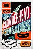 The Chowderhead Crusades (English Edition)