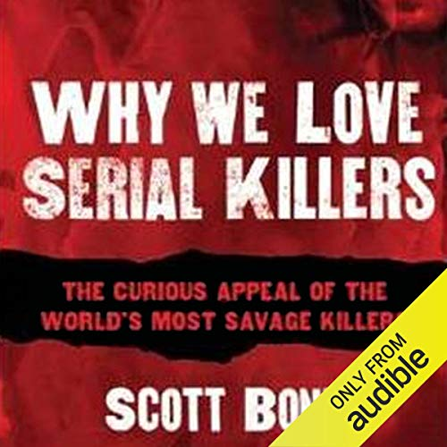 Why We Love Serial Killers cover art