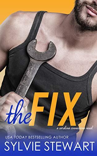 The Fix: A Single Mom Romantic Comedy (Carolina Connections Book 1)