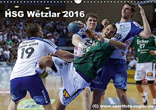 HSG Wetzlar - Handball Bundesliga 2016 (Wandkalender 2016 DIN A3 quer): HSG Wetzlar, Handball Bundesliga, Saison 2013/2014 (Monatskalender, 14 Seiten ) (CALVENDO Sport)