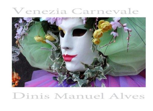 Venezia Carnevale - Album Fotografico: Italian Edition: Volume 1