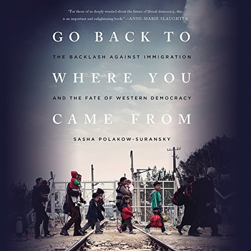 Go Back to Where You Came From audiobook cover art