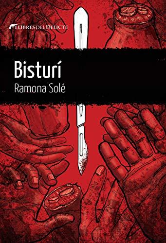 Bisturí (LLIBRES DEL DELICTE)