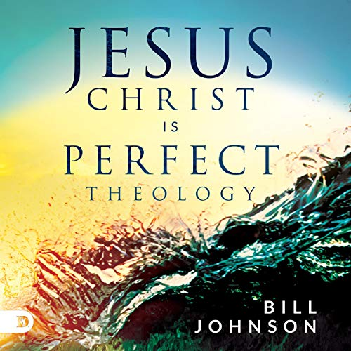 Jesus Christ Is Perfect Theology audiobook cover art