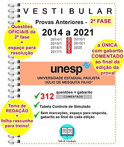Unesp 2º Fase 312 questões Provas 2014 a 2021 + Gabarito COMENTADO de TODAS as questões