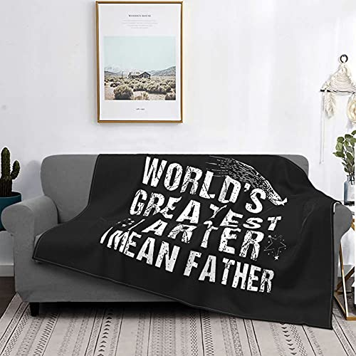 """World's Best Farter, I Mean Father Soft Couch Blankets All Season Adults Gift Kids Flannel Travel Living Room Plush Cozy Lightweight Bedding 80""""x60"""""""
