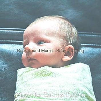 Background Music - Baby Sleeping