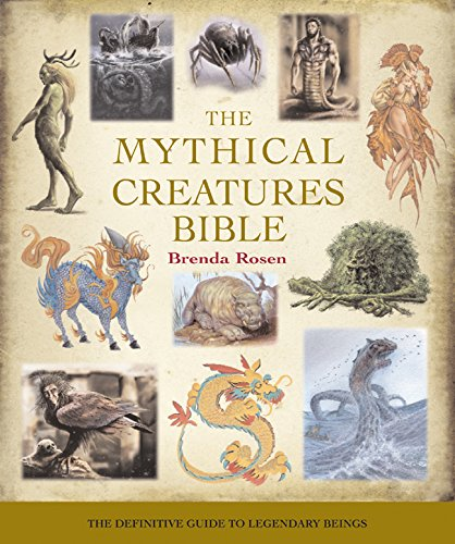 Image OfThe Mythical Creatures Bible: The Definitive Guide To Legendary Beings (Volume 14) (Mind Body Spirit Bibles)