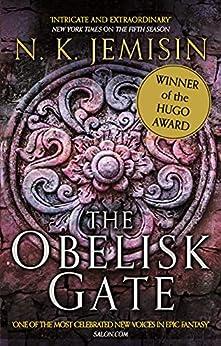 The Obelisk Gate: The Broken Earth, Book 2, WINNER OF THE HUGO AWARD (Broken Earth Trilogy) by [N. K. Jemisin]
