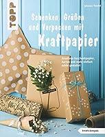 Schenken, Gruessen und Verpacken mit Kraftpapier (kreativ.kompakt): Kreatives Geschenkpapier, Karten und mehr einfach schoen gestaltet