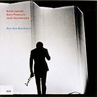 Bye Bye Blackbird by KEITH TRIO JARRETT (2011-06-28)