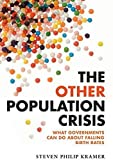 Image of The Other Population Crisis: What Governments Can Do about Falling Birth Rates (The Animal Answer Guides: Q&A for the Curious Naturalist)