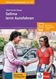 Selima lernt Autofahren: Buch + online (Einfach weiterlesen!)