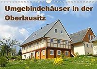 Umgebindehaeuser in der Oberlausitz (Wandkalender 2021 DIN A4 quer): Das Umgebindehaus ist charakteristisch fuer die Oberlausitz (Monatskalender, 14 Seiten )