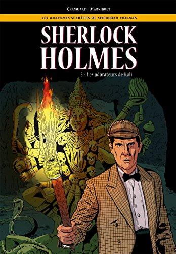 Les Archives secrètes de Sherlock Holmes - Tome 03: La Marque de Kâli