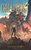 The Call of Dust: Book One of the Arat Series