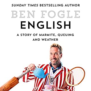 English     A Story of Marmite, Queuing and Weather              By:                                                                                                                                 Ben Fogle                               Narrated by:                                                                                                                                 Rupert Farley                      Length: 9 hrs and 17 mins     17 ratings     Overall 4.0