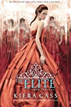 Elite (The Selection Stories) by Kiera Cass (2013-04-23)