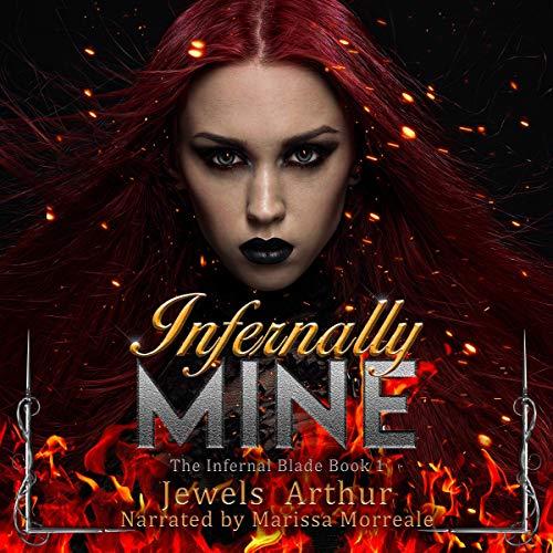 Infernally Mine Audiobook By Jewels Arthur cover art