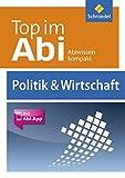 Top im Abi. Politik und Wirtschaft