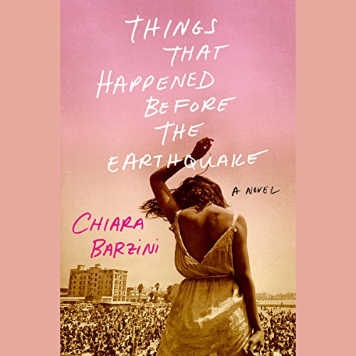 Things That Happened Before the Earthquake audiobook cover art