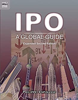 IPO: A Global Guide, Expanded Second Edition by [Philippe Espinasse]