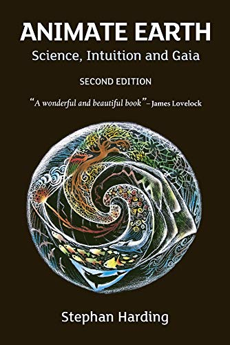Compare Textbook Prices for Animate Earth: Science, Intuition and Gaia Second Edition,REV Edition ISBN 9781900322546 by Harding, Stephan