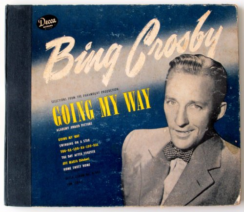 Going My Way (Decca #A-405, 78 RPM)