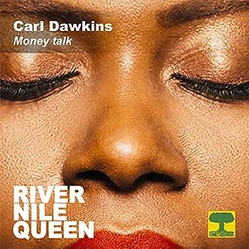 Money Talk (River Nile Queen)