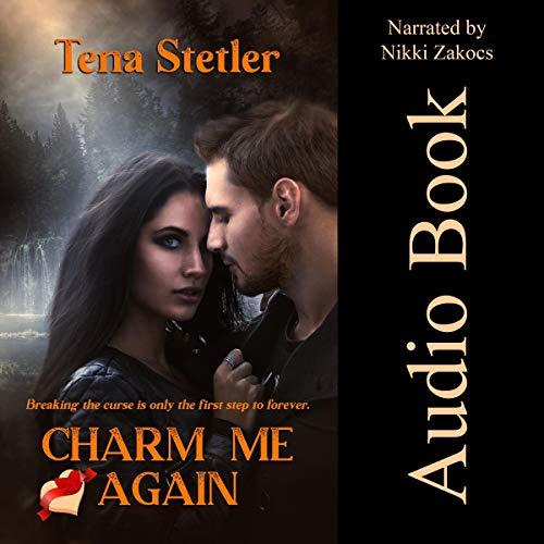 Charm Me Again Audiobook By Tena Stetler cover art