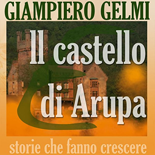 Il castello di Arupa [Castle Arupa] cover art