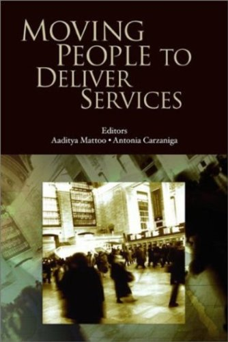 Moving People to Deliver Services: Labor Mobility and the WTO (Trade and Development)